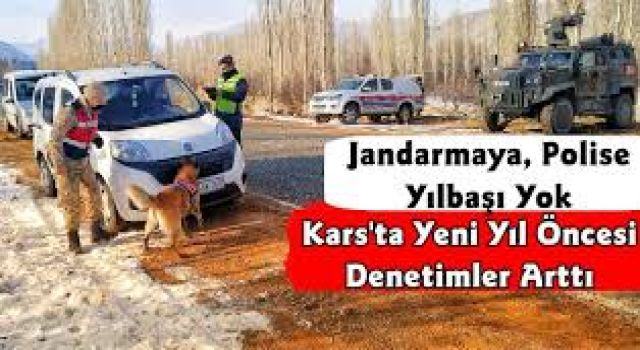 Kars'ta Jandarma denetimlerini artırdı