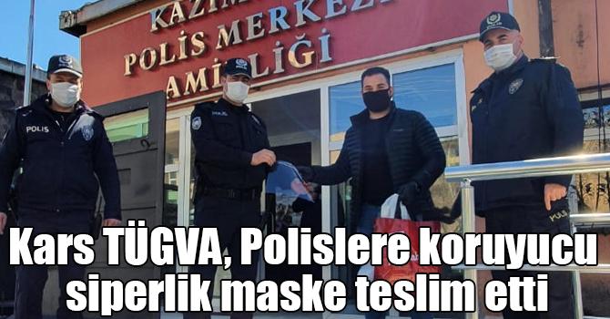 Kars TÜGVA, Polislere koruyucu siperlik maske teslim etti